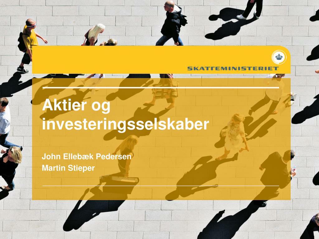 aktier og investeringsselskaber l.