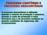 processo cont nuo e processo descont nuo26