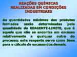 rea es qu micas realizadas em condi es industriais33