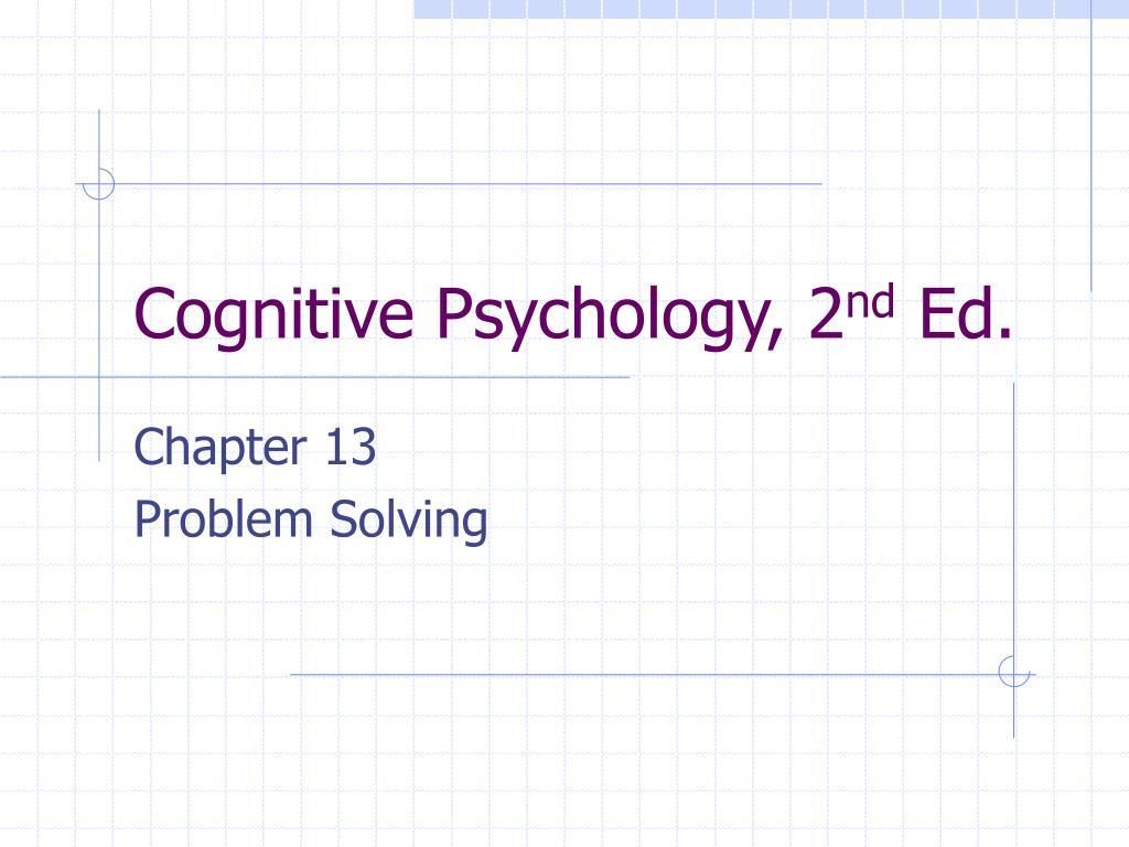 cognitive psychology 2 nd ed l.