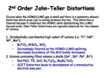 2 nd order jahn teller distortions