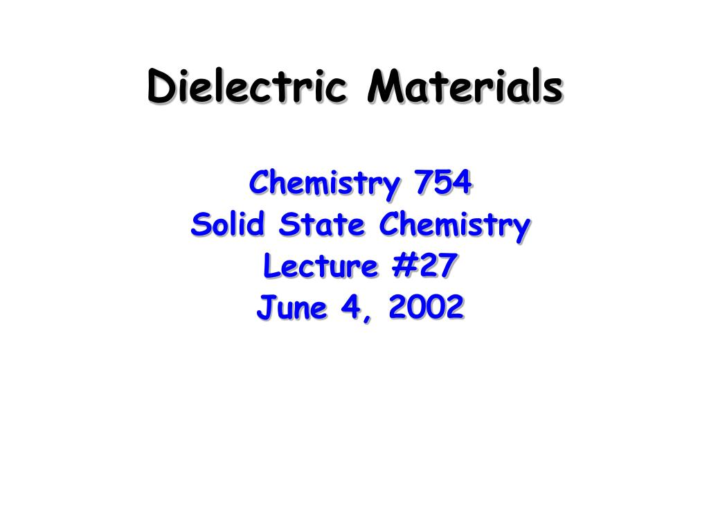 dielectric materials l.