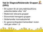vad r diagnosrelaterade grupper drg