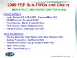 2009 fep sub twgs and chairs