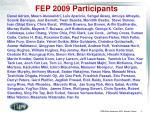 fep 2009 participants