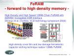 feram forward to high density memory