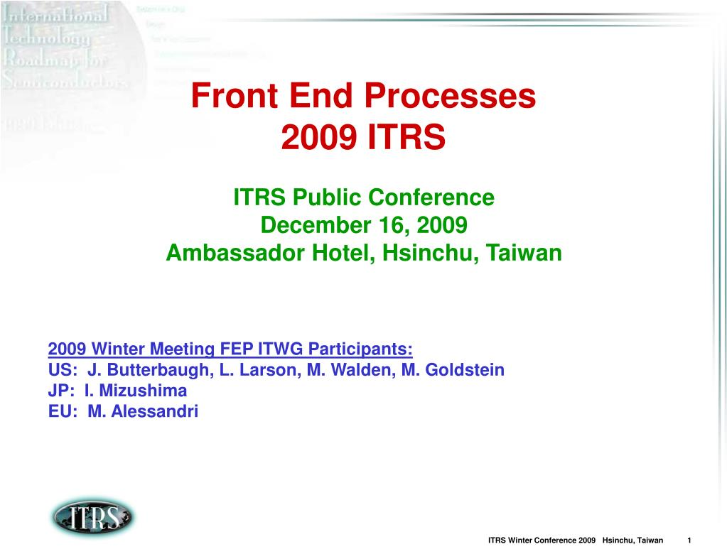 front end processes 2009 itrs l.