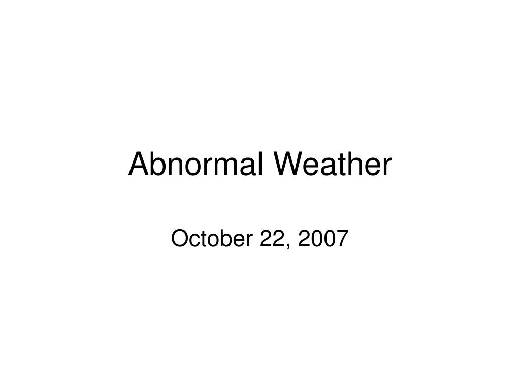 abnormal weather l.