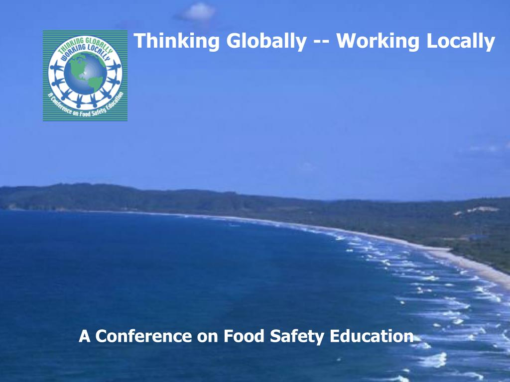 Thinking Globally -- Working Locally