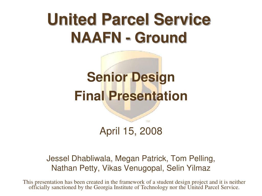 united parcel service naafn ground l.
