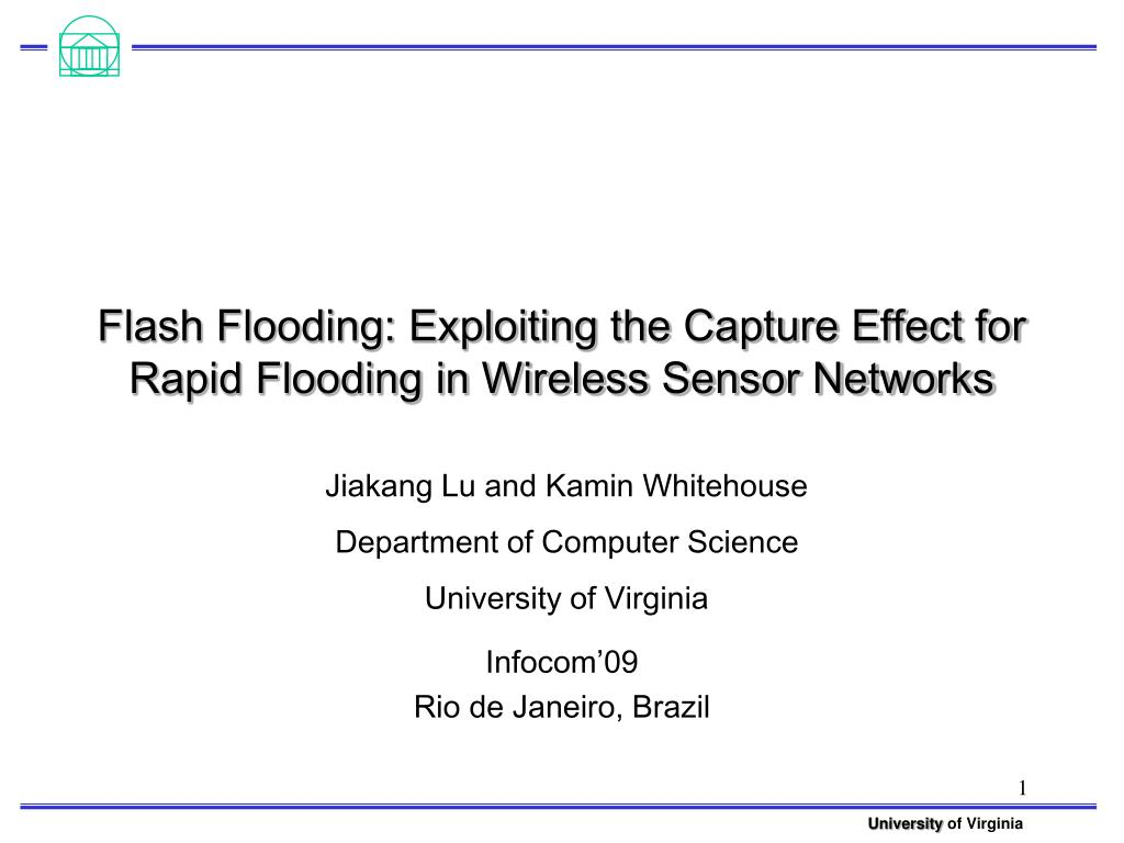 flash flooding exploiting the capture effect for rapid flooding in wireless sensor networks l.