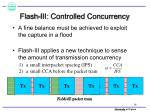 flash iii controlled concurrency