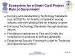 ecosystem for a smart card project role of government