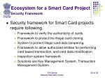 ecosystem for a smart card project security framework