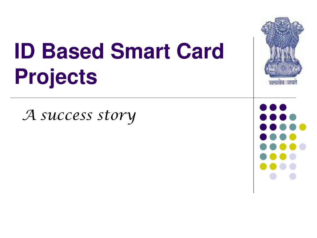 id based smart card projects l.