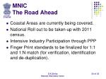 mnic the road ahead