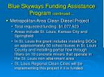 blue skyways funding assistance program continued