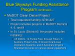 blue skyways funding assistance program continued10