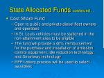 state allocated funds continued