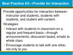 best practice 5 provide for interaction