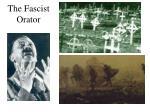 the fascist orator