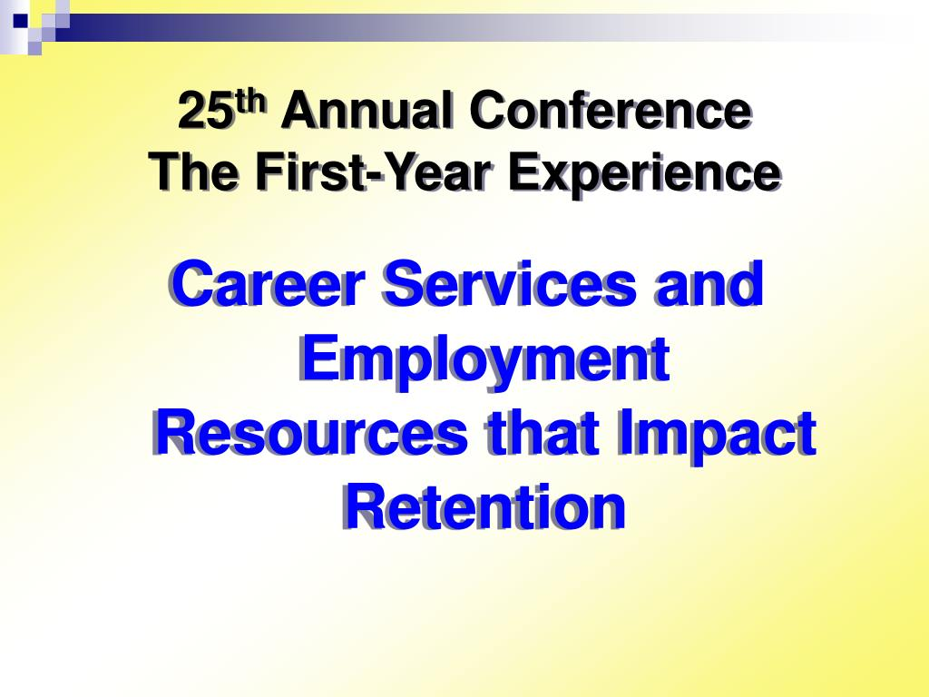 25 th annual conference the first year experience l.