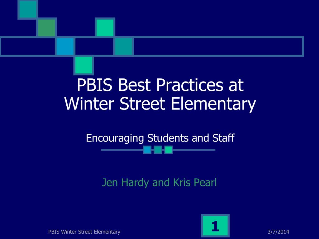 pbis best practices at winter street elementary encouraging students and staff l.