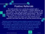 positive referrals