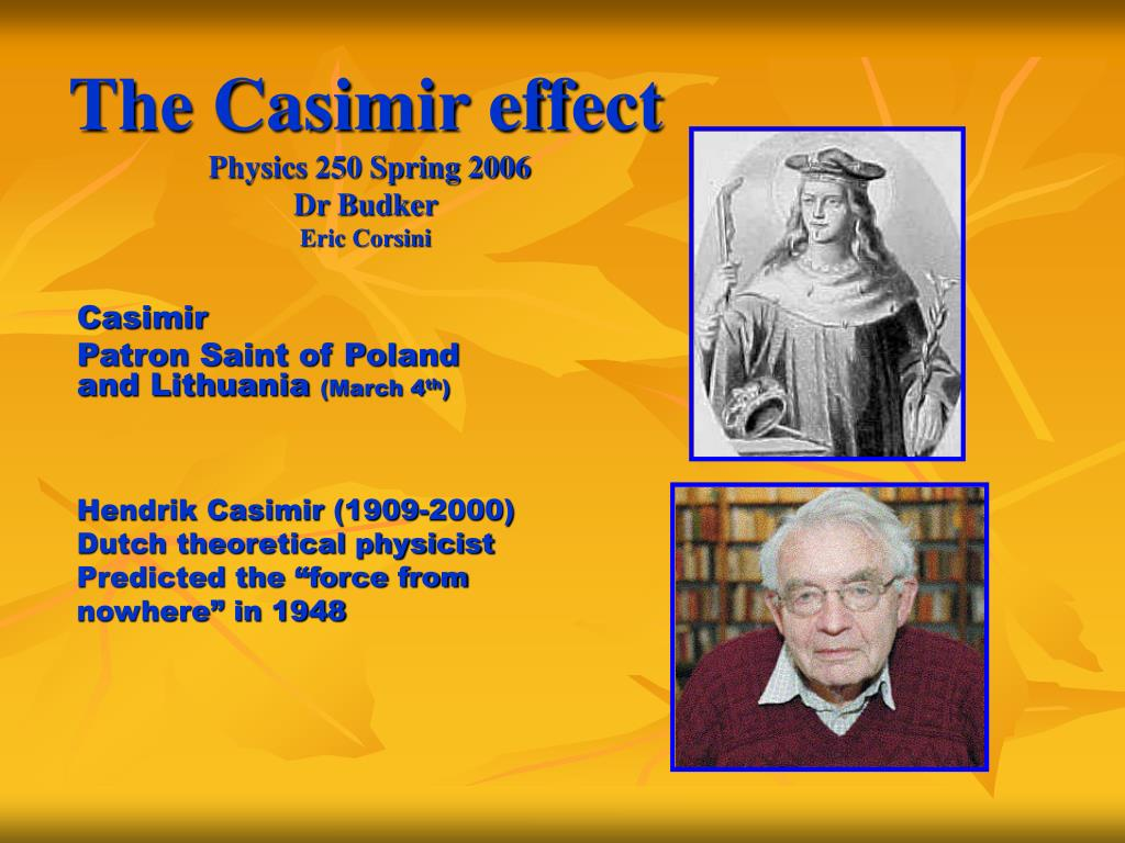the casimir effect physics 250 spring 2006 dr budker eric corsini l.
