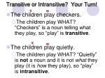transitive or intransitive your turn31