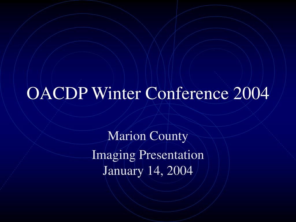 oacdp winter conference 2004 l.
