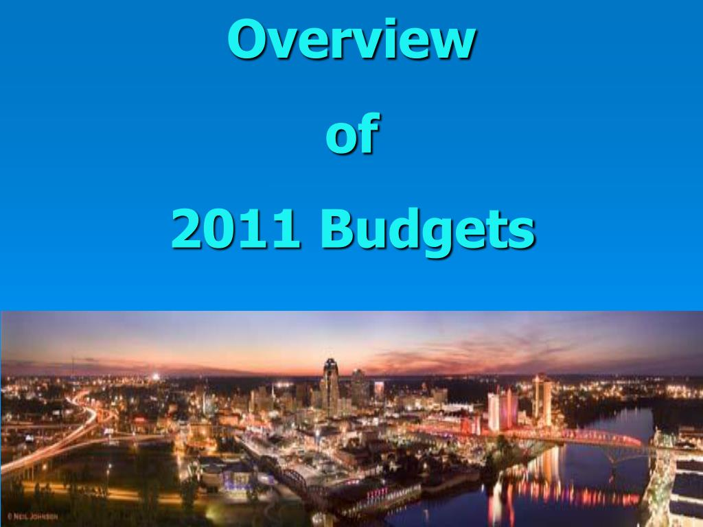 overview of 2011 budgets l.