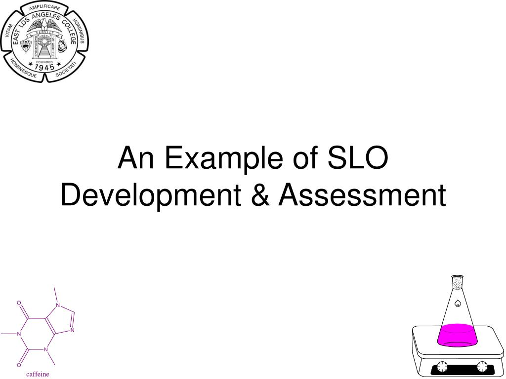 an example of slo development assessment l.