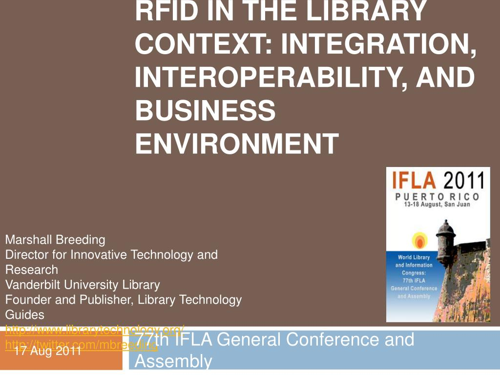 rfid in the library context integration interoperability and business environment l.