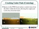 cracking under pads cratering