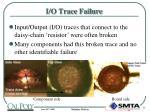 i o trace failure