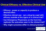 clinical efficacy vs effective clinical use