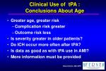 clinical use of tpa conclusions about age
