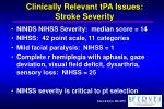 clinically relevant tpa issues stroke severity