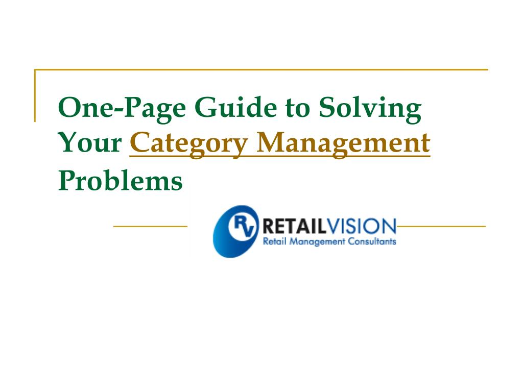 one page guide to solving your category management problems l.