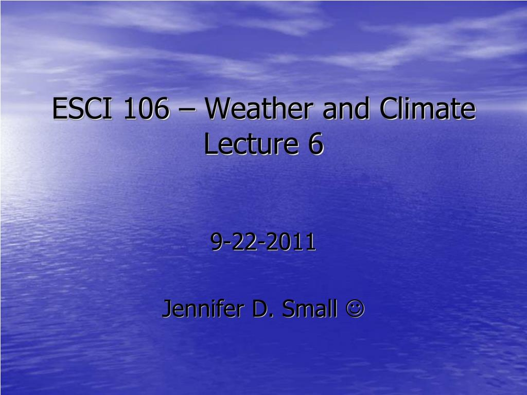 esci 106 weather and climate lecture 6 l.