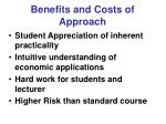 benefits and costs of approach