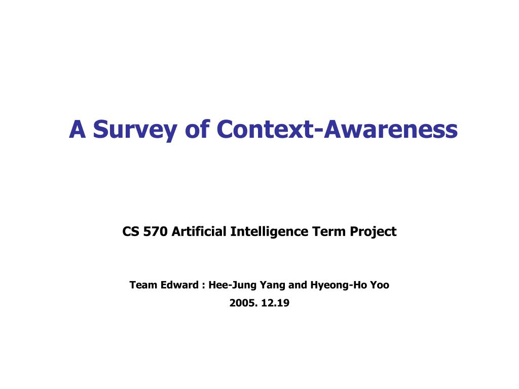 a survey of context awareness l.