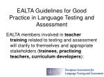 ealta guidelines for good practice in language testing and assessment6