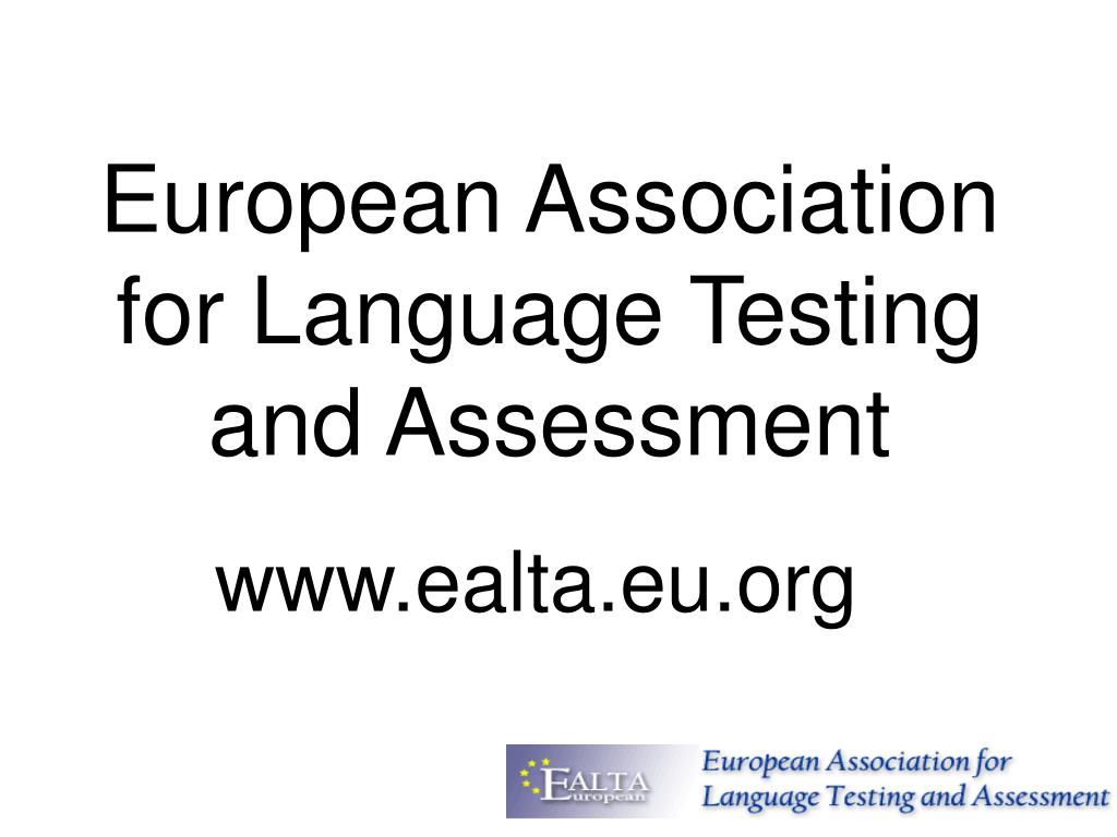 european association for language testing and assessment l.