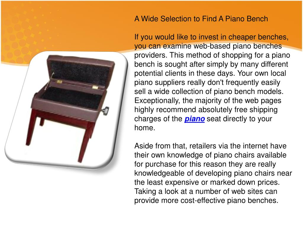 A Wide Selection to Find A Piano Bench