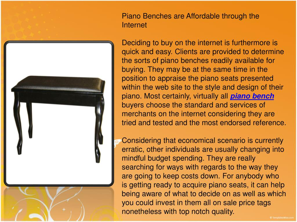 Piano Benches are Affordable through the Internet