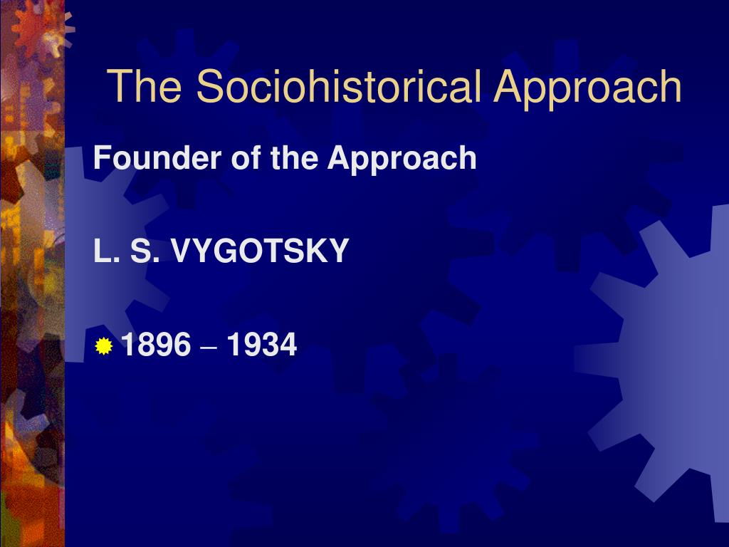 the sociohistorical approach l.
