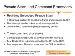 pseudo stack and command processors
