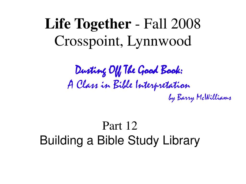 life together fall 2008 crosspoint lynnwood l.